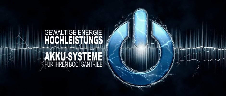 Hochleistungs-Akkusysteme